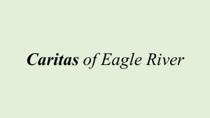 Caritas of Eagle River